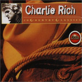 Charlie Rich - 20 Country Classics (1994)