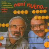 Zdeněk Svěrák & Jaroslav Uhlíř - Hodina zpěvu: Není nutno (1999)