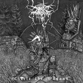Darkthrone - Circle The Wagons (Edice 2014) - 180 gr. Vinyl