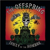 Offspring - Ixnay On The Hombre (Edice 2016)