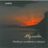 Janig - Plynutie - Hudba pre meditáciu a relaxáciu (1997)