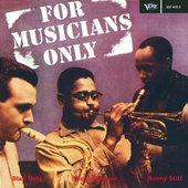 Stan Getz / Dizzy Gillespie / Sonny Stitt - For Musicians Only (Remastered)