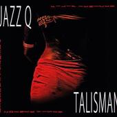 Jazz Q - Talisman (2016) - Vinyl