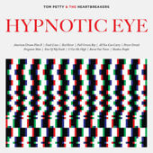Tom Petty & The Heartbreakers - Hypnotic Eye (BLU-RAY Audio)