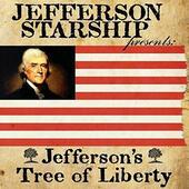 Jefferson Starship - Jefferson's Tree Of Liberty (Edice 2015)