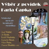 Karel Čapek / Various Artists - Výběr Z Povídek Karla Čapka (Edice 2016)