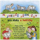 Various Artists - Nejhezčí Písničky Pro Kluky A Holčičky