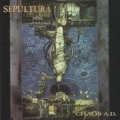 Sepultura - Chaos A.D. (Edice 2007)