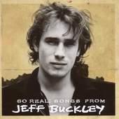 Jeff Buckley - So Real: Songs From Jeff Buckley