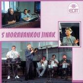 Moravanka Jana Slabáka - S Moravankou Jinak (1995)