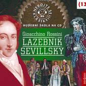 Gioachino Rossini - Rossini - Lazebník sevillský: Nebojte se klasiky! (13)