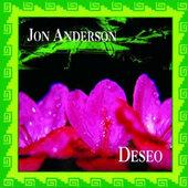 Jon Anderson - Deseo (Edice 2013)