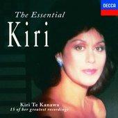 Te Kanawa, Kiri - Kiri te Kanawa The Essential