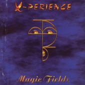 X-Perience - Magic Fields (1996)