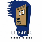 Ultravox - Return To Eden (2CD+DVD, Reedice 2017)