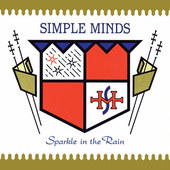 Simple Minds - Sparkle In The Rain (Edice 2015)