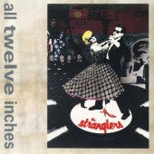 Stranglers - All Twelve Inches (1992)