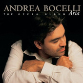 Andrea Bocelli - Aria - The Opera Album (1998)
