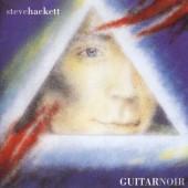 Steve Hackett - Guitar Noir (Edice 1999)