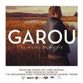 Garou - Au Milieu de Ma Vie (2013)