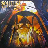 Solitude Aeturnus - In Times Of Solitude (2011) - Vinyl
