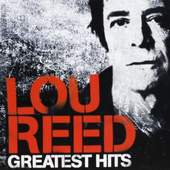 Lou Reed - NYC Man - The Greatest Hits