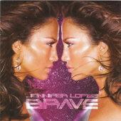 Jennifer Lopez - Brave (2007)