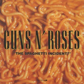 Guns N' Roses - Spaghetti Incident? (Edice 2006)