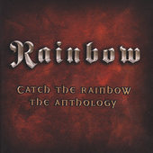 Rainbow - Catch The Rainbow: The Anthology