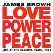 James Brown - Love Power Peace Live in Paris