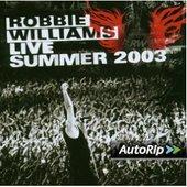 Robbie Williams - Live Summer 2003/Knebworth Park