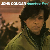 John Cougar Mellencamp - American Fool (Remastered 2005)