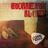 Goodfellas - Robbery Blues