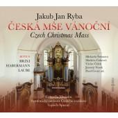 Jan Jakub Ryba - Česká mše vánoční (2016)