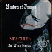 Umbra Et Imago - Mea Culpa I Die Welt Brennt/CD+DVD
