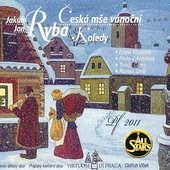 Jakub Jan Ryba - Česká Mše Vánoční / Koledy (Edice 2010)