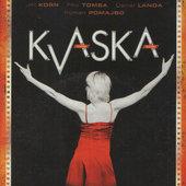 Film/Muzikál - Kvaska (pošetka)