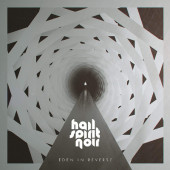 Hail Spirit Noir - Eden In Reverse (2020)