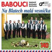Babouci - Na Blatech Malá Vesnička (2008)