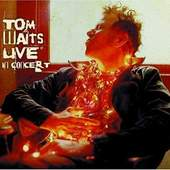 Tom Waits - Tom Waits - Live in Concert