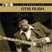 Otis Rush - An Introduction To Otis Rush (2006)