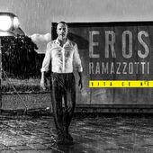 Eros Ramazzotti - Vita Ce N'é (2018) - Vinyl