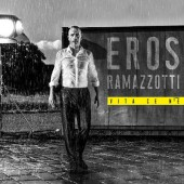 Eros Ramazzotti - Vita Ce N'é (Deluxe Edition, 2018)