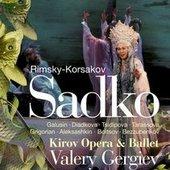 Rimsky-Korsakov, Nikolai Andreyevich - Rimsky-Korsakov Sadko Gergiev