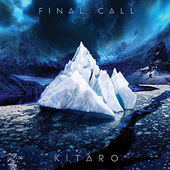 Kitaro - Final Call (Edice 2015) - 180 gr. Vinyl