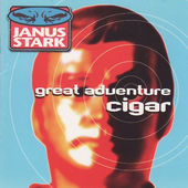 Janus Stark - Great Adventure Cigar