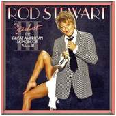 Rod Stewart - The Great American Songbook /