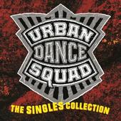 Urban Dance Squad - Singles Collection (Edice 2016) - 180 gr. Vinyl