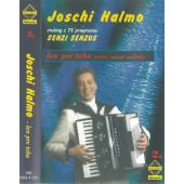 Joschi Halmo - Len pre teba (Kazeta, 1999)