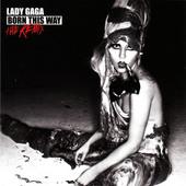 Lady Gaga - Born This Way - The Remix